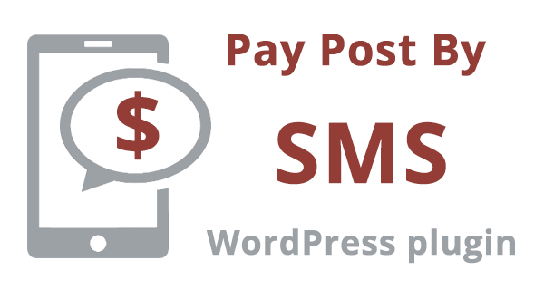 Pay Post By SMS - WordPress Plugin